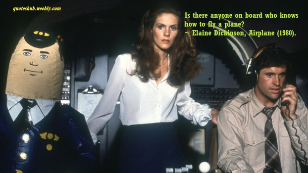 Airplane 1980 movie quote picture