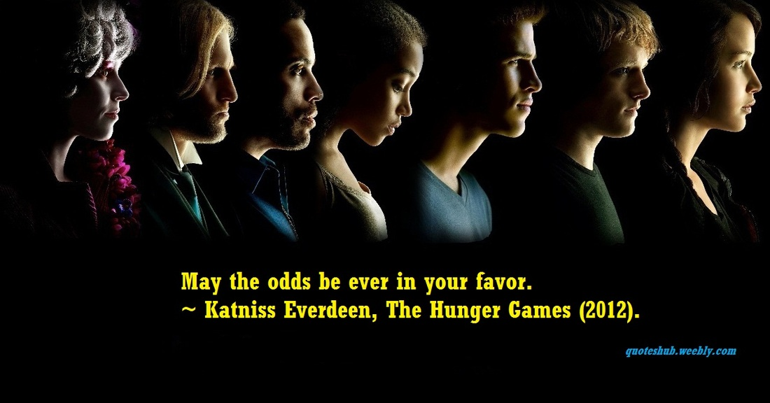 The Hunger Games 2012 picture  Quotes From The Hunger Games Katniss